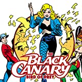 The Black Canary: Bird of Prey (2021)