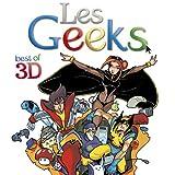Les Geeks en 3D