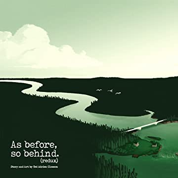As Before, So Behind