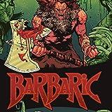 Barbaric