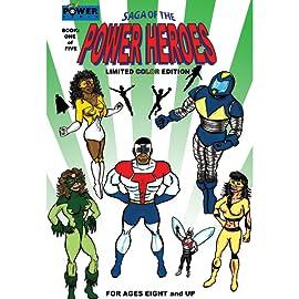 Saga of the Power Heroes, Vol. 1
