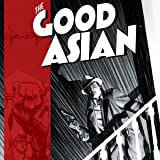 The Good Asian