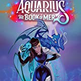 Aquarius: The Book of Mer