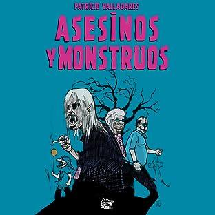 Asesinos y Monstrous, Vol. 1: Patricio Valladares