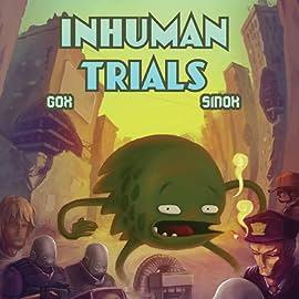 Inhuman Trials