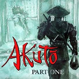 Akuto, Vol. 1: Akuto Part One : Pain
