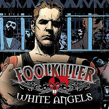 Foolkiller: White Angels
