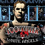Foolkiller: White Angels