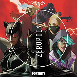 Batman/Fortnite: Zero Point (2021-) *NO FORTNITE CODE*