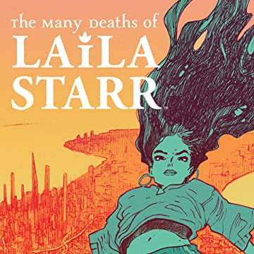 The Many Deaths of Laila Starr