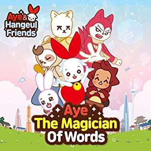 Aye and Hangeul Friends, Vol. 1: Aye and hangeul friends