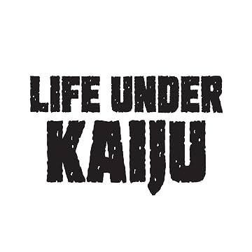 Life Under Kaiju