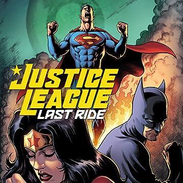 Justice League: Last Ride (2021-)
