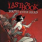 Last Book You'll Ever Read