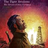 The Tiger Awakens: The Return of John Chinaman