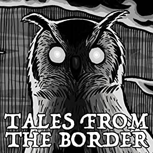 Tales from the Border, Vol. 1: 1