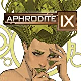 Aphrodite IX: The Hidden Files