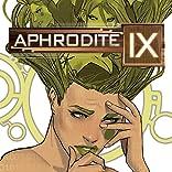 Aphrodite IX: The Hidden Files
