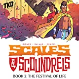Scales & Scoundrels Definitive Edition Book 2: The Festival of Life