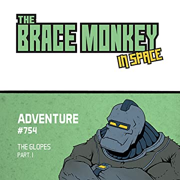The Brace monkey, in space: Adventure # 754