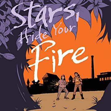 Stars, Hide Your Fire
