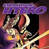 Evolution: Utero Issue One: The Conception