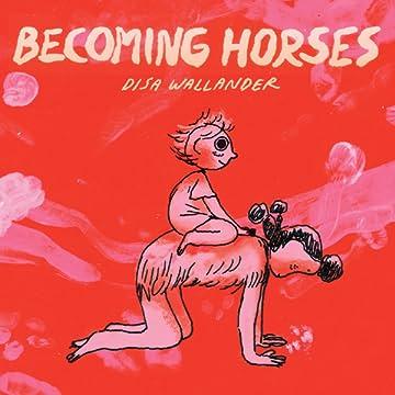 Becoming Horses