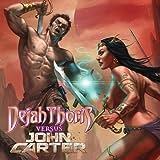 Dejah Thoris vs. John Carter of Mars