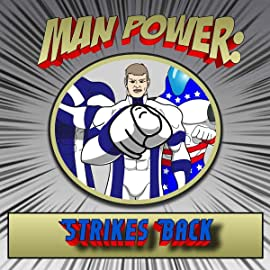 A World of Heroes: Man Power: Strikes Back