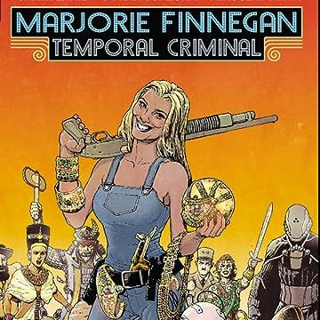 Marjorie Finnegan, Temporal Criminal
