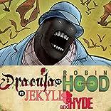 DRACULA vs. ROBIN HOOD vs. JEKYLL & HYDE