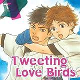 Tweeting Love Birds