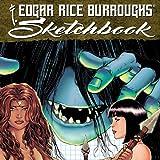 Edgar Rice Burroughs Sketchbook 2021