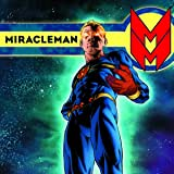 Miracleman: Parental Advisory Edition