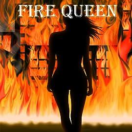 Fire Queen #1, Vol. 1: Fire Queen