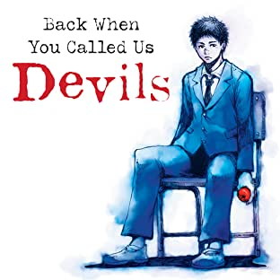 Back When You Called Us Devils