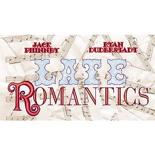 Late Romantics