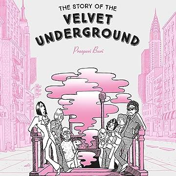 The Story of the Velvet Underground