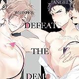 An Angel's Whisper Defeats the Demon (Yaoi Manga)
