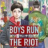 Boys Run the Riot