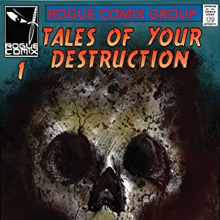 Tales of Your Destruction, Tome 1: Doom, Crisis, Ends, They're All the Same