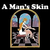 A Man's Skin