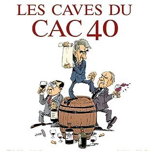 Les Caves du CAC 40