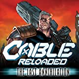 Cable: Reloaded (2021)
