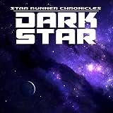 Star Runner Chronicles: Dark Star