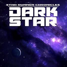 Star Runner Chronicles, Vol. 2: Dark Star