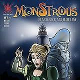 Monstrous: Heartbreak and Bloodless