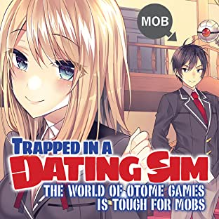 Trapped in a Dating Sim: The World of Otome Games is Tough for Mobs