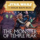 Star Wars: The High Republic Adventures—The Monster of Temple Peak