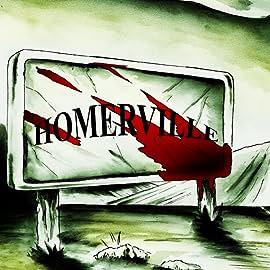 Homerville: Hell Trip